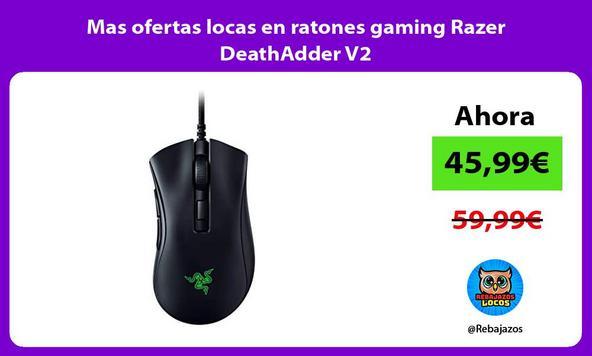 Mas ofertas locas en ratones gaming Razer DeathAdder V2