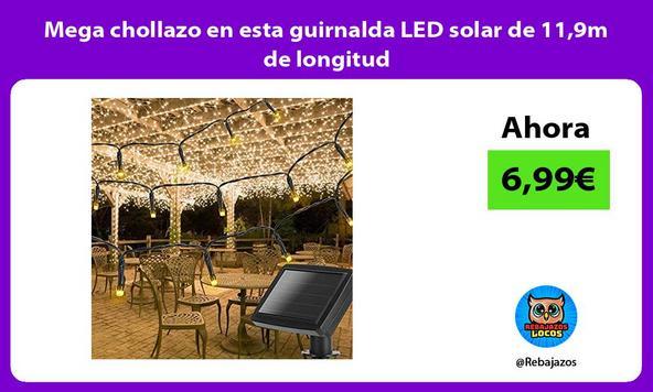 Mega chollazo en esta guirnalda LED solar de 11,9m de longitud