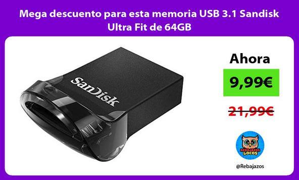 Mega descuento para esta memoria USB 3.1 Sandisk Ultra Fit de 64GB