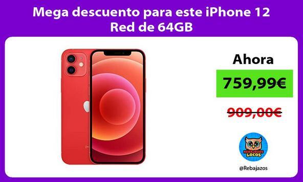 Mega descuento para este iPhone 12 Red de 64GB