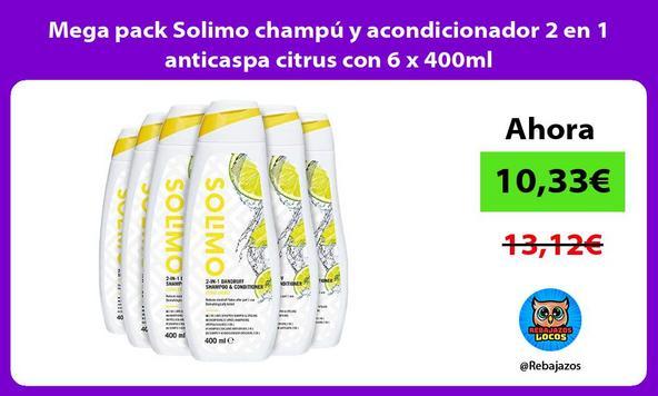 Mega pack Solimo champú y acondicionador 2 en 1 anticaspa citrus con 6 x 400ml/