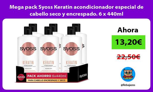Mega pack Syoss Keratin acondicionador especial de cabello seco y encrespado. 6 x 440ml