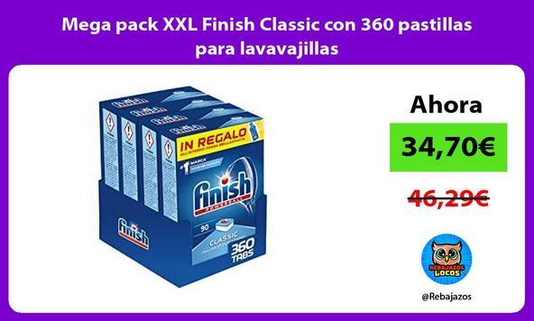 Mega pack XXL Finish Classic con 360 pastillas para lavavajillas