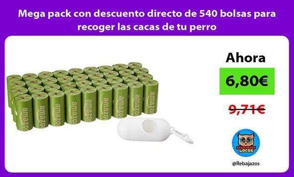 Mega pack con descuento directo de 540 bolsas para recoger las cacas de tu perro