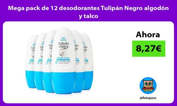 Mega pack de 12 desodorantes Tulipán Negro algodón y talco