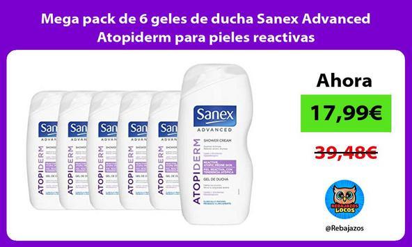 Mega pack de 6 geles de ducha Sanex Advanced Atopiderm para pieles reactivas