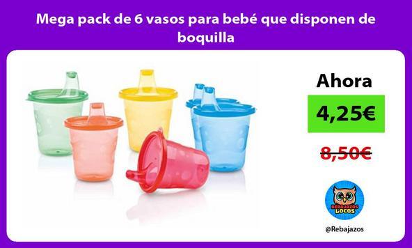 Mega pack de 6 vasos para bebé que disponen de boquilla