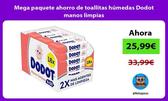Mega paquete ahorro de toallitas húmedas Dodot manos limpias