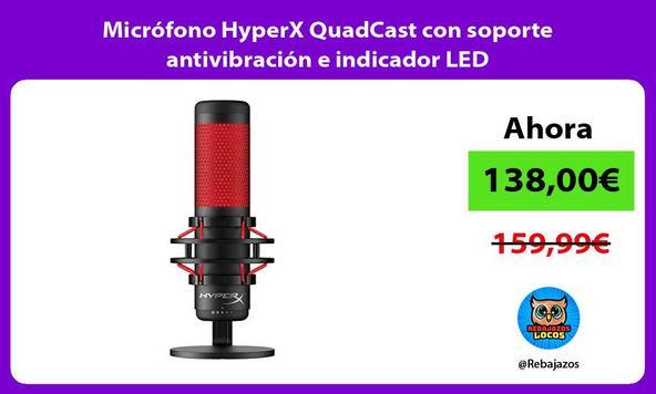 Micrófono HyperX QuadCast con soporte antivibración e indicador LED