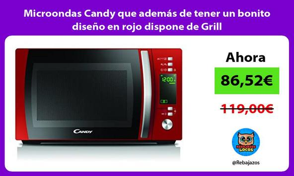 Microondas Candy que además de tener un bonito diseño en rojo dispone de Grill