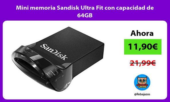 Mini memoria Sandisk Ultra Fit con capacidad de 64GB