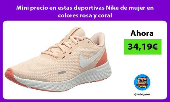 Mini precio en estas deportivas Nike de mujer en colores rosa y coral
