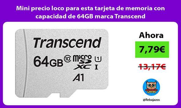 Mini precio loco para esta tarjeta de memoria con capacidad de 64GB marca Transcend