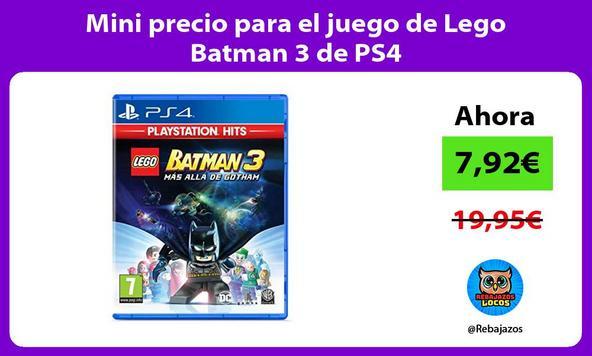Mini precio para el juego de Lego Batman 3 de PS4