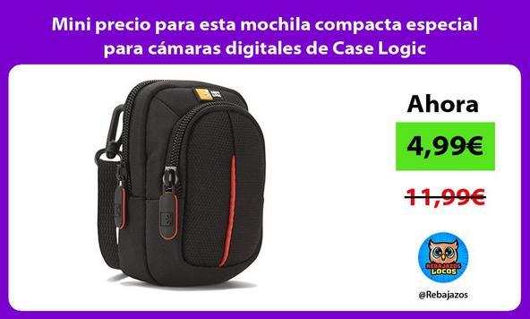 Mini precio para esta mochila compacta especial para cámaras digitales de Case Logic
