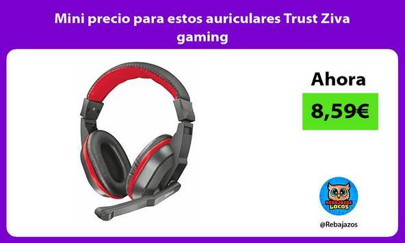 Mini precio para estos auriculares Trust Ziva gaming