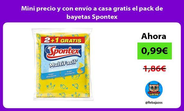 Mini precio y con envío a casa gratis el pack de bayetas Spontex