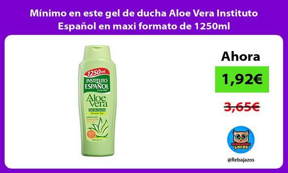 Mínimo en este gel de ducha Aloe Vera Instituto Español en maxi formato de 1250ml