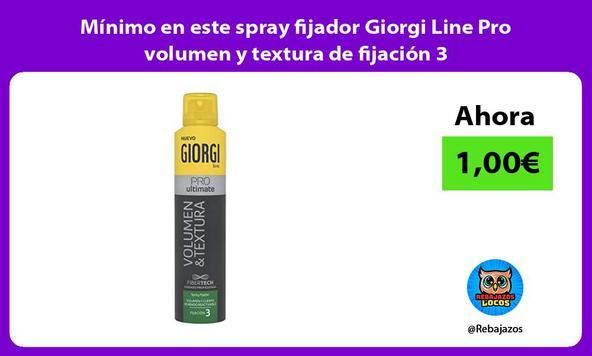 Mínimo en este spray fijador Giorgi Line Pro volumen y textura de fijación 3