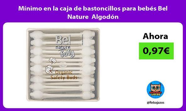 Mínimo en la caja de bastoncillos para bebés Bel Nature Algodón