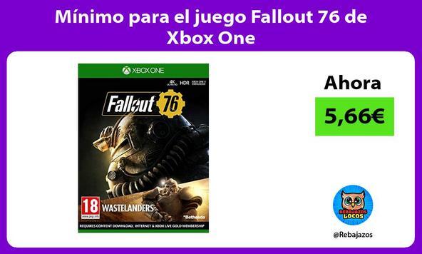 Mínimo para el juego Fallout 76 de Xbox One