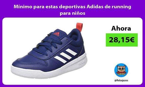 Mínimo para estas deportivas Adidas de running para niños
