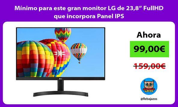 """Mínimo para este gran monitor LG de 23,8"""" FullHD que incorpora Panel IPS"""