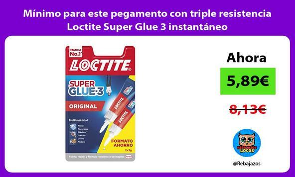 Mínimo para este pegamento con triple resistencia Loctite Super Glue 3 instantáneo