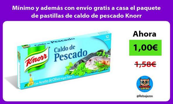 Mínimo y además con envío gratis a casa el paquete de pastillas de caldo de pescado Knorr