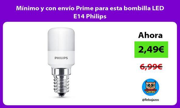 Mínimo y con envío Prime para esta bombilla LED E14 Philips