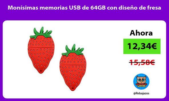 Monísimas memorias USB de 64GB con diseño de fresa
