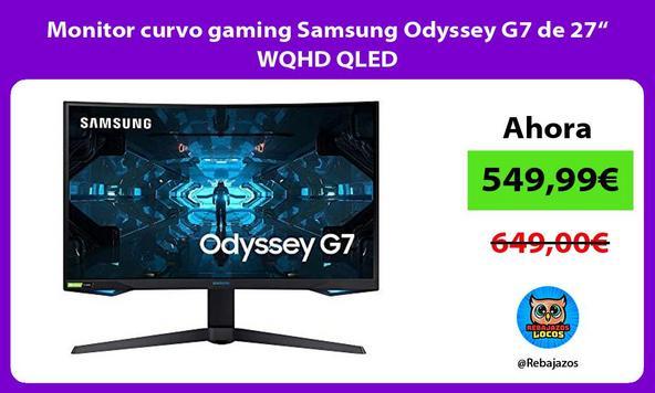 """Monitor curvo gaming Samsung Odyssey G7 de 27"""" WQHD QLED"""