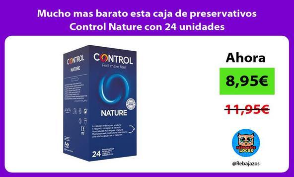 Mucho mas barato esta caja de preservativos Control Nature con 24 unidades