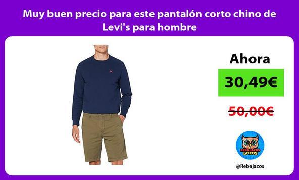 Muy buen precio para este pantalón corto chino de Levi's para hombre