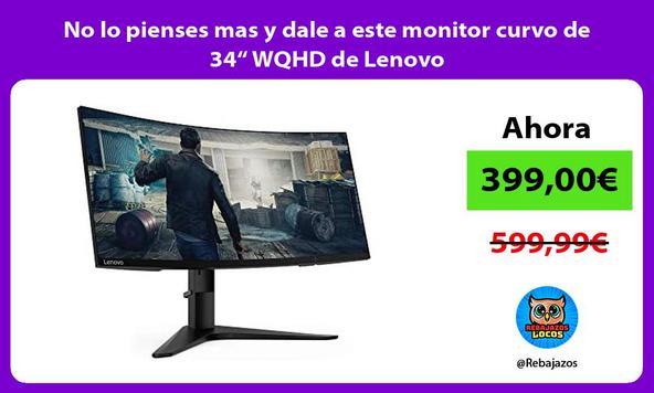 """No lo pienses mas y dale a este monitor curvo de 34"""" WQHD de Lenovo"""