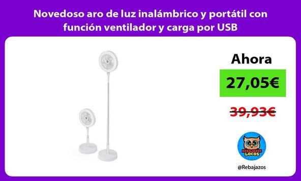 Novedoso aro de luz inalámbrico y portátil con función ventilador y carga por USB