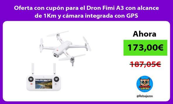 Oferta con cupón para el Dron Fimi A3 con alcance de 1Km y cámara integrada con GPS