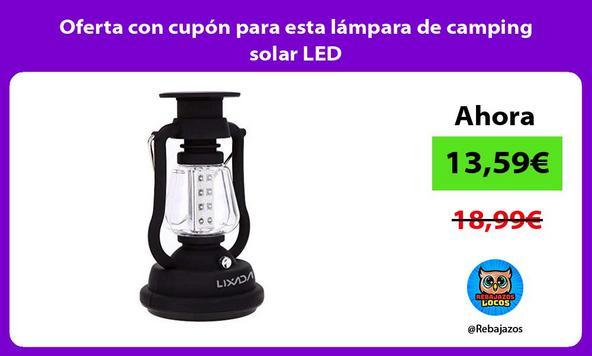 Oferta con cupón para esta lámpara de camping solar LED