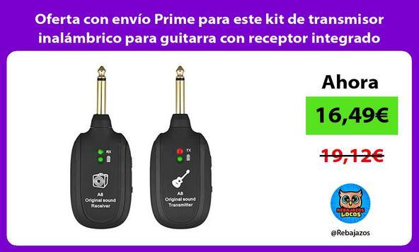 Oferta con envío Prime para este kit de transmisor inalámbrico para guitarra con receptor integrado/