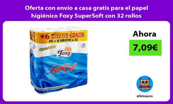 Oferta con envío a casa gratis para el papel higiénico Foxy SuperSoft con 32 rollos