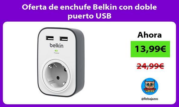 Oferta de enchufe Belkin con doble puerto USB