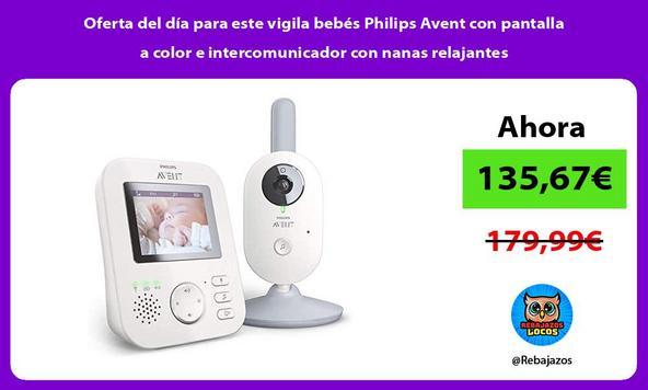Oferta del día para este vigila bebés Philips Avent con pantalla a color e intercomunicador con nanas relajantes