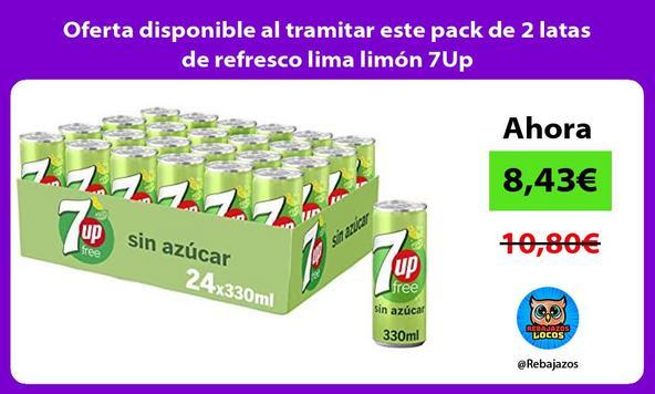 Oferta disponible al tramitar este pack de 2 latas de refresco lima limón 7Up
