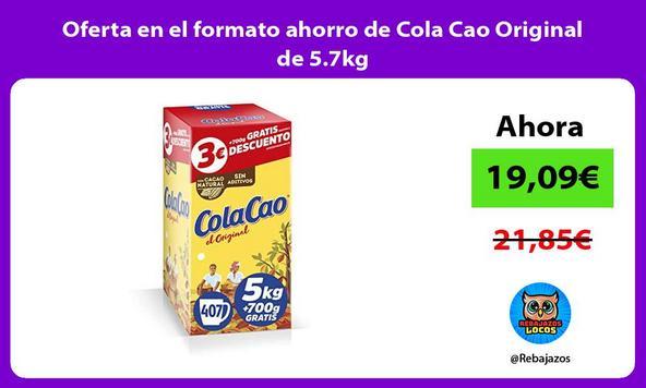 Oferta en el formato ahorro de Cola Cao Original de 5.7kg