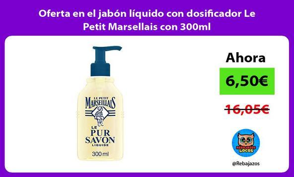 Oferta en el jabón líquido con dosificador Le Petit Marsellais con 300ml