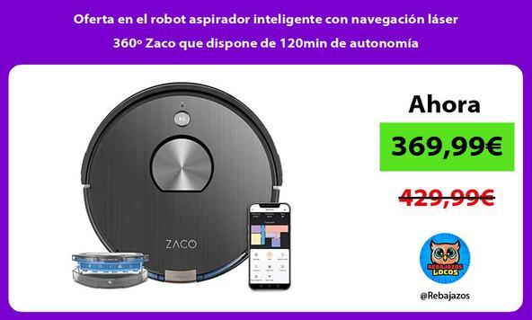 Oferta en el robot aspirador inteligente con navegación láser 360º Zaco que dispone de 120min de autonomía/