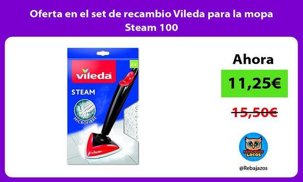 Oferta en el set de recambio Vileda para la mopa Steam 100