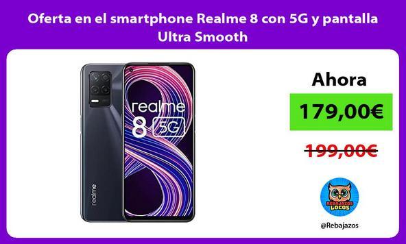 Oferta en el smartphone Realme 8 con 5G y pantalla Ultra Smooth