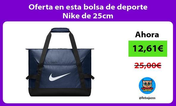 Oferta en esta bolsa de deporte Nike de 25cm