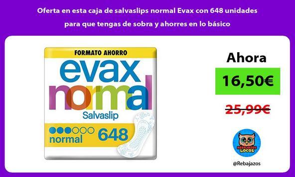 Oferta en esta caja de salvaslips normal Evax con 648 unidades para que tengas de sobra y ahorres en lo básico